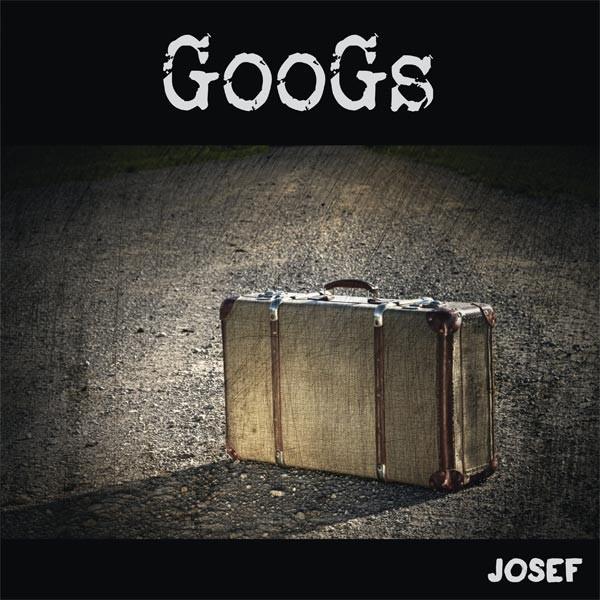 Die GooGs - Josef